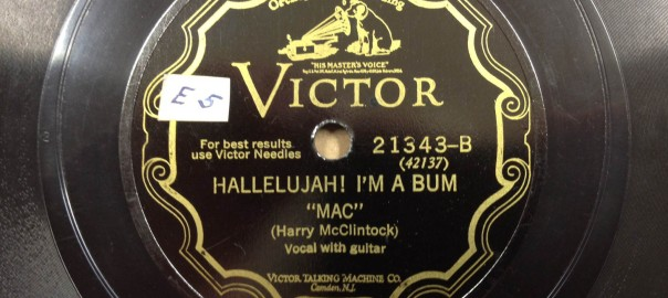 Harry McClintock- The Bum Song / Hallelujah! I'm A Bum